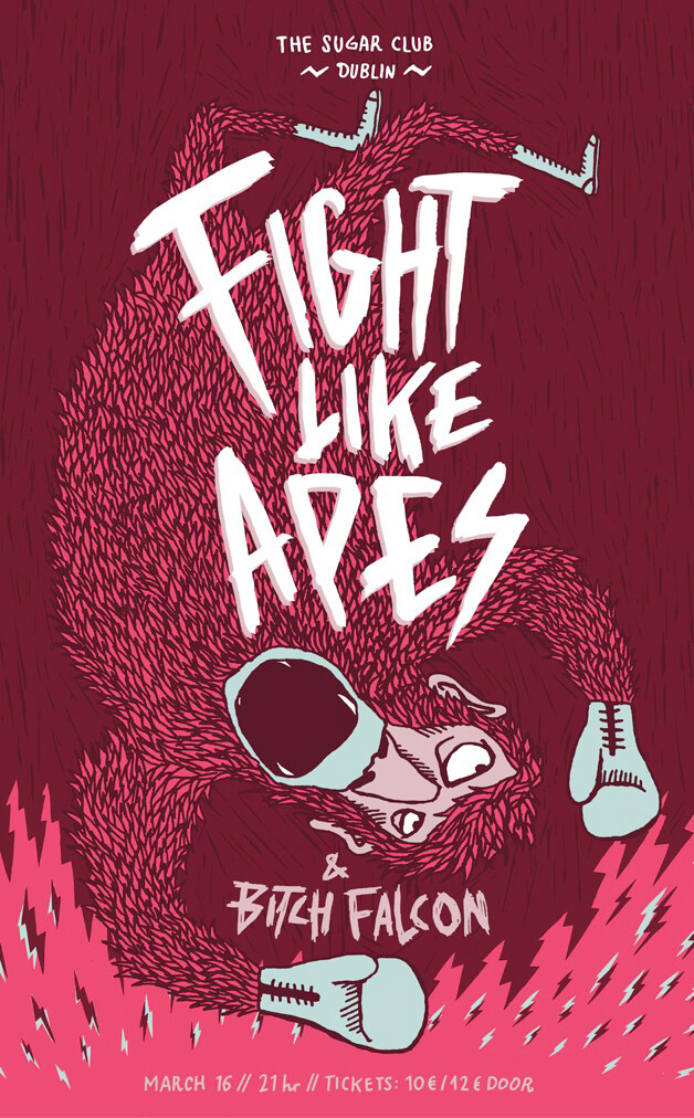 Fight Like Apes / Bitch Falcon