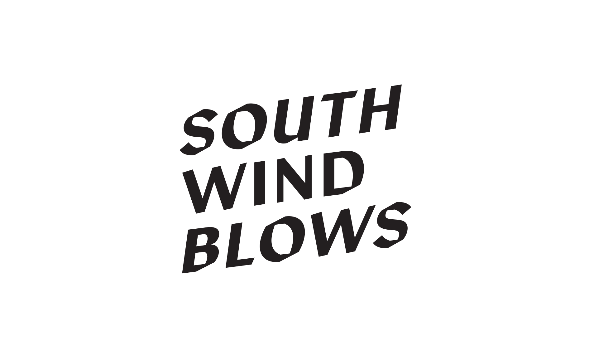 SOUTH WIND BLOWS